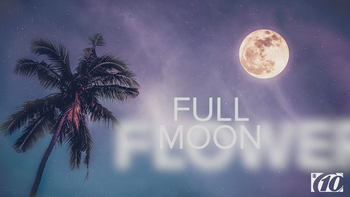 There's a full flower moon tonight and it's a supermoon