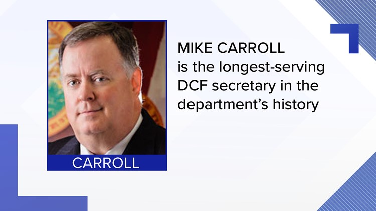 Mike Carroll is the longest-serving DCF secretary in the agency's history.