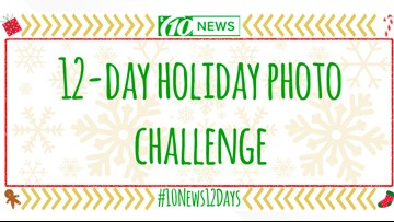 10News is hosting a 12-day holiday photo challenge. Here's how it works.