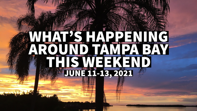 What to do this weekend around Tampa Bay