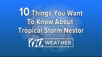 10 things you want to know about Tropical Storm Nestor